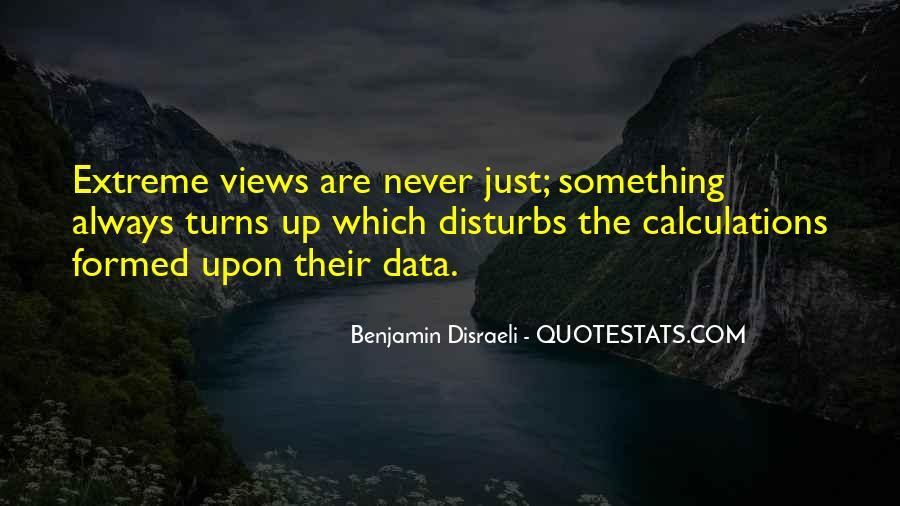 Disraeli Benjamin Quotes #327679