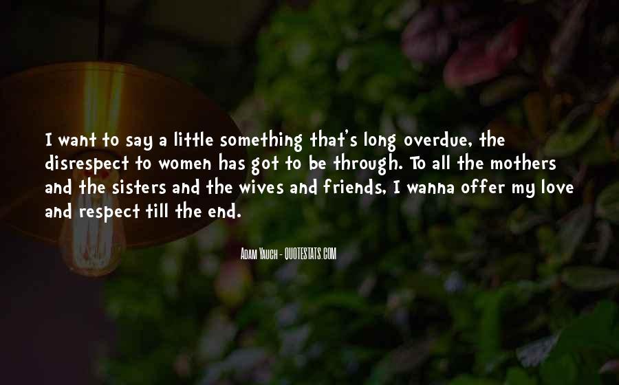 Disrespect Love Quotes #1095948