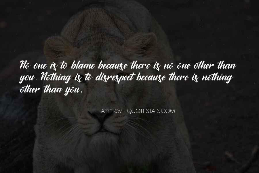 Disrespect Love Quotes #1626056