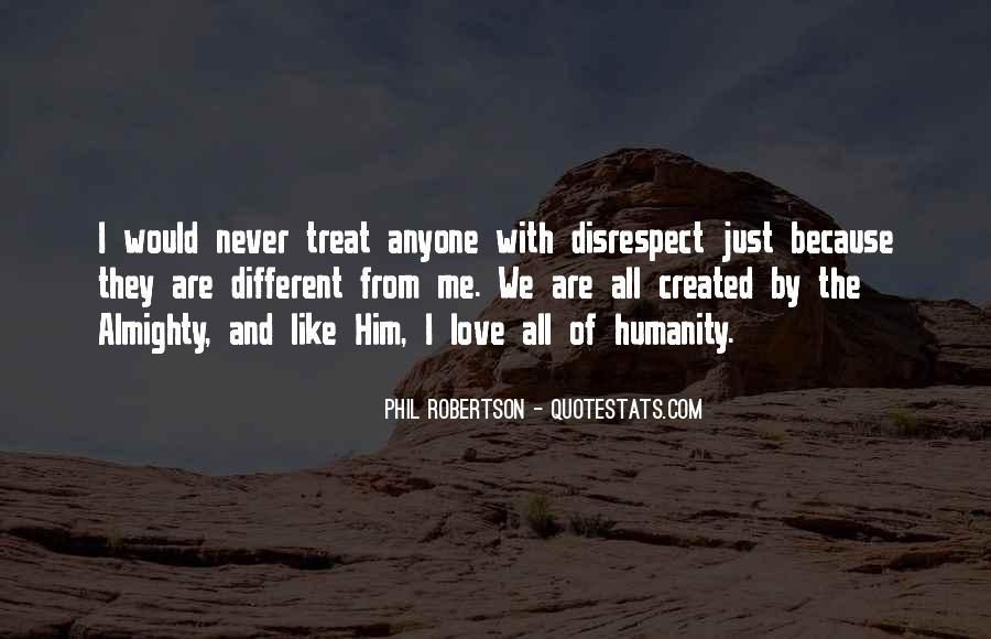 Disrespect Love Quotes #470874