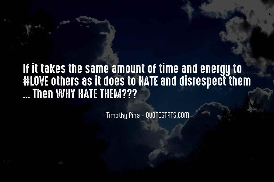 Disrespect Love Quotes #751834