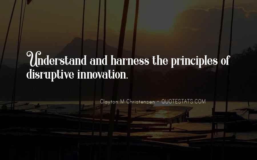 Disruptive Innovation Clayton Christensen Quotes #235834