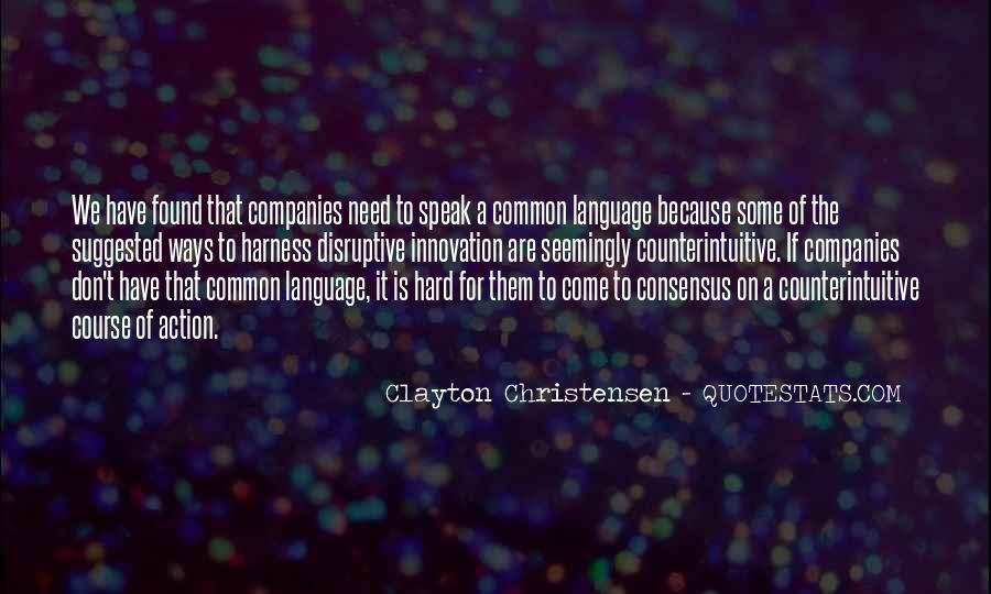 Disruptive Innovation Clayton Christensen Quotes #512106