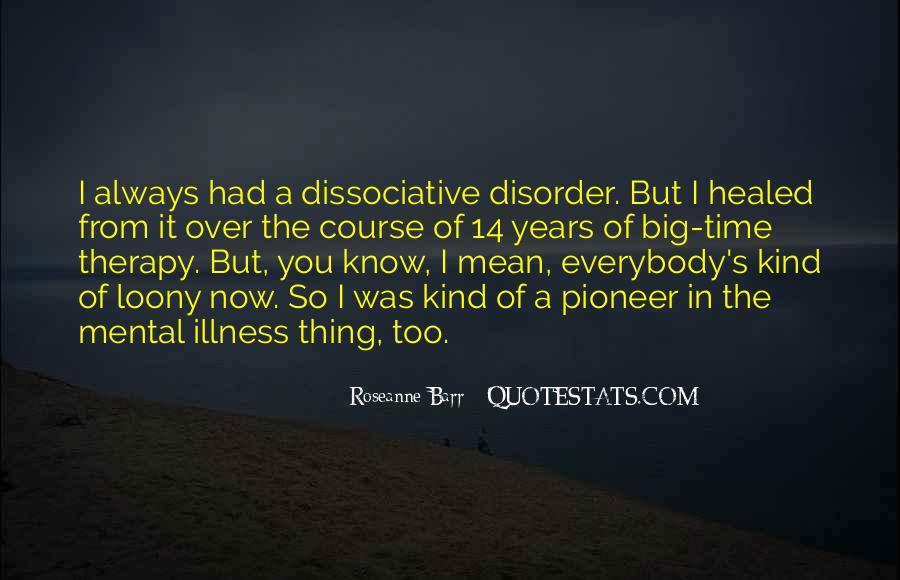Dissociative Quotes #1555340