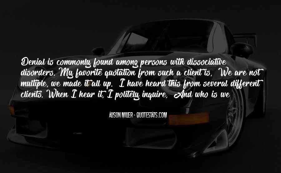 Dissociative Quotes #821153