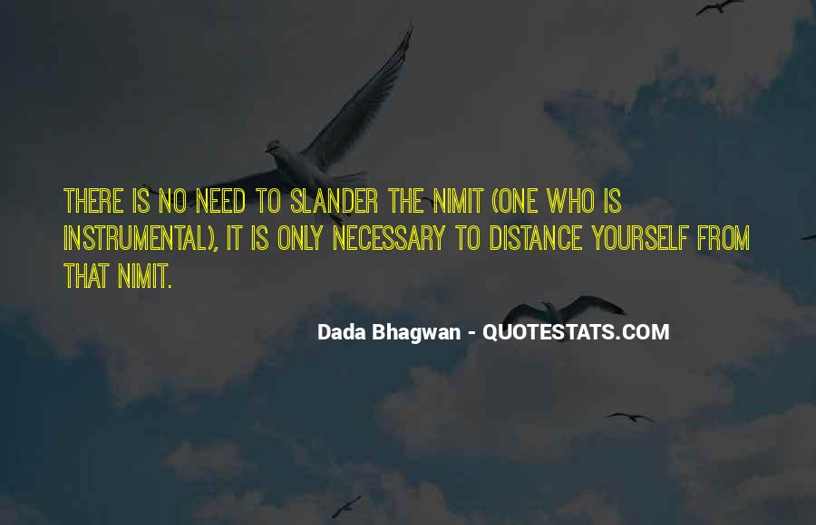 Distance Is Necessary Quotes #1067582
