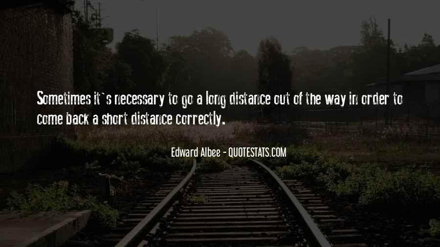 Distance Is Necessary Quotes #1137855
