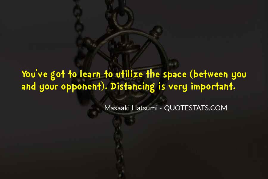 Distancing Myself From Him Quotes #680519
