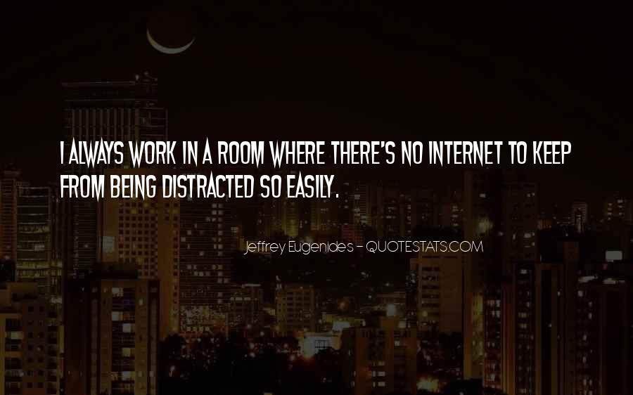 Distracted Easily Quotes #103100