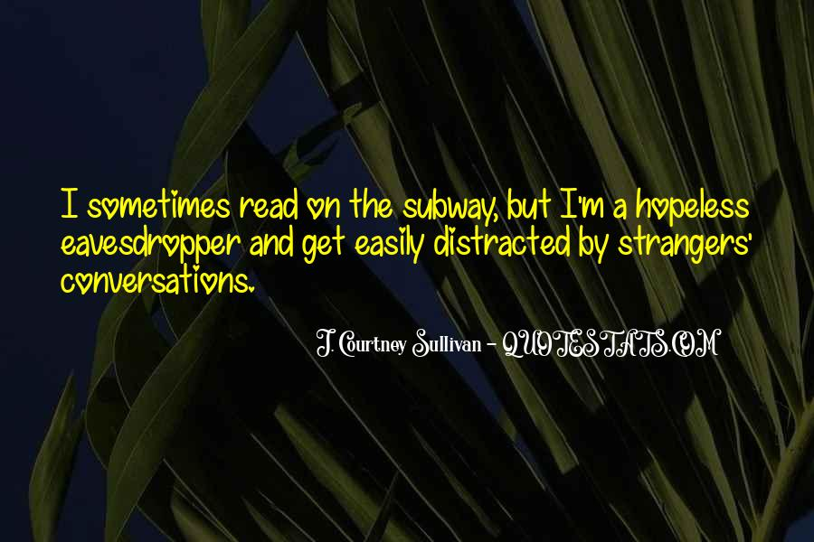 Distracted Easily Quotes #1559641