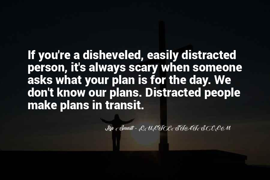 Distracted Easily Quotes #703776