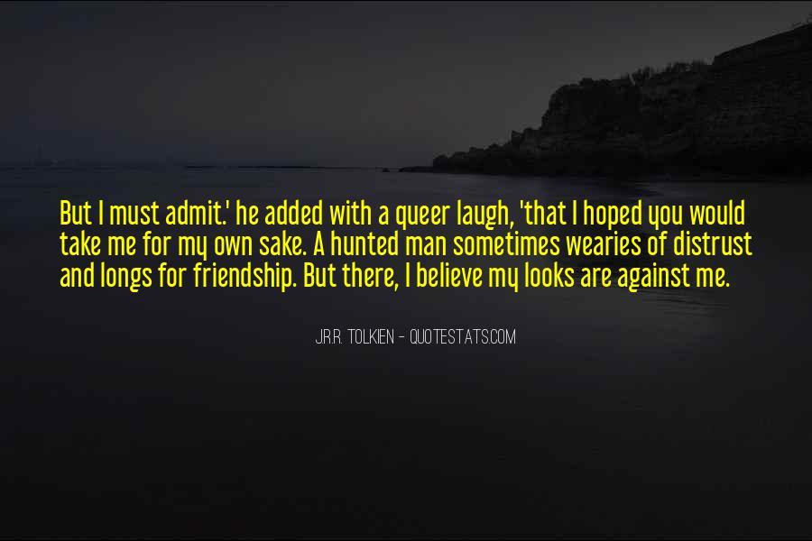 Distrust Friendship Quotes #228336