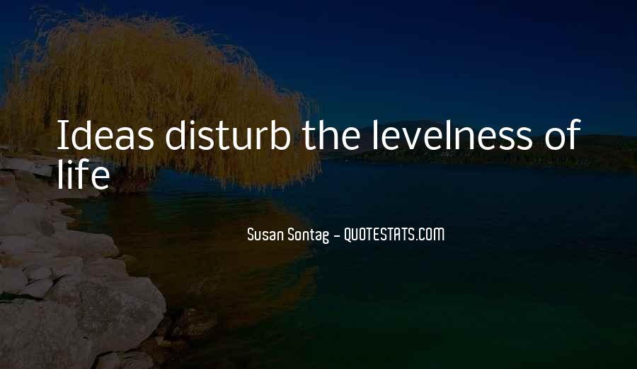 Disturb Life Quotes #1368160
