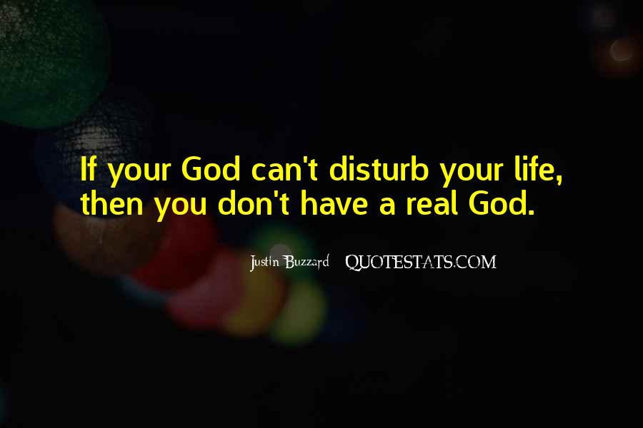 Disturb Life Quotes #1432909