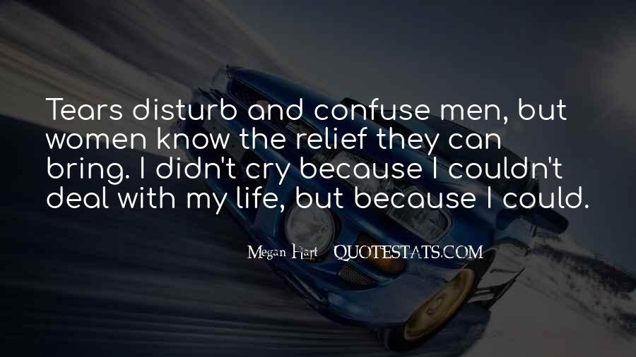 Disturb Life Quotes #458380