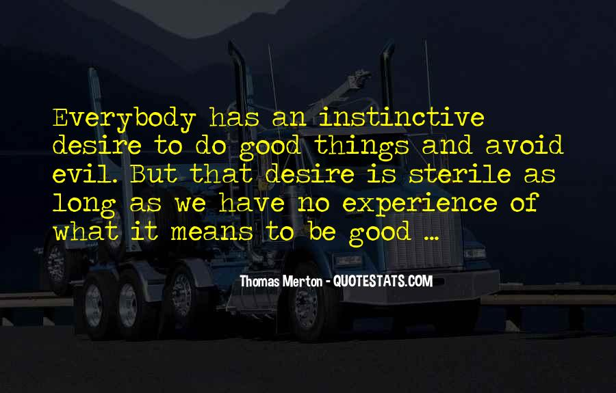 Do Good And Avoid Evil Quotes #1106750