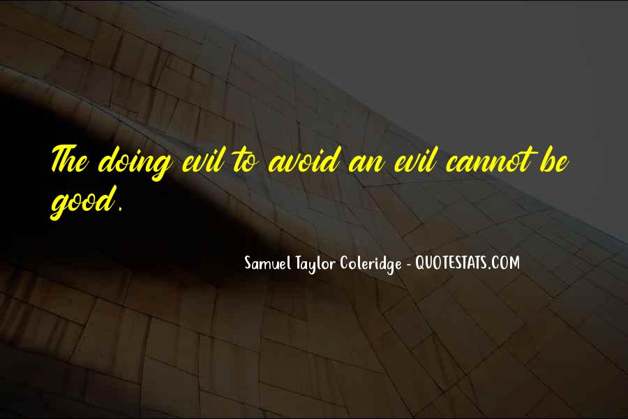 Do Good And Avoid Evil Quotes #829668