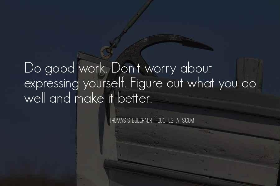 Do Good Work Quotes #149804