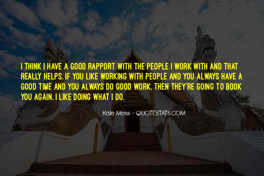 Do Good Work Quotes #177363