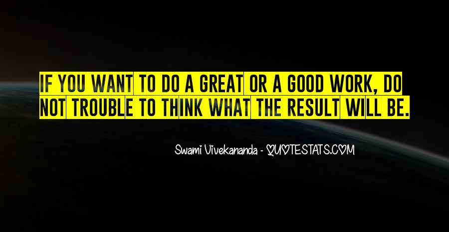 Do Good Work Quotes #253327