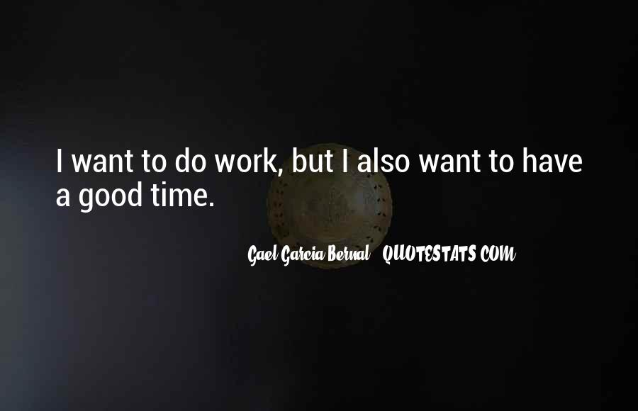 Do Good Work Quotes #254210