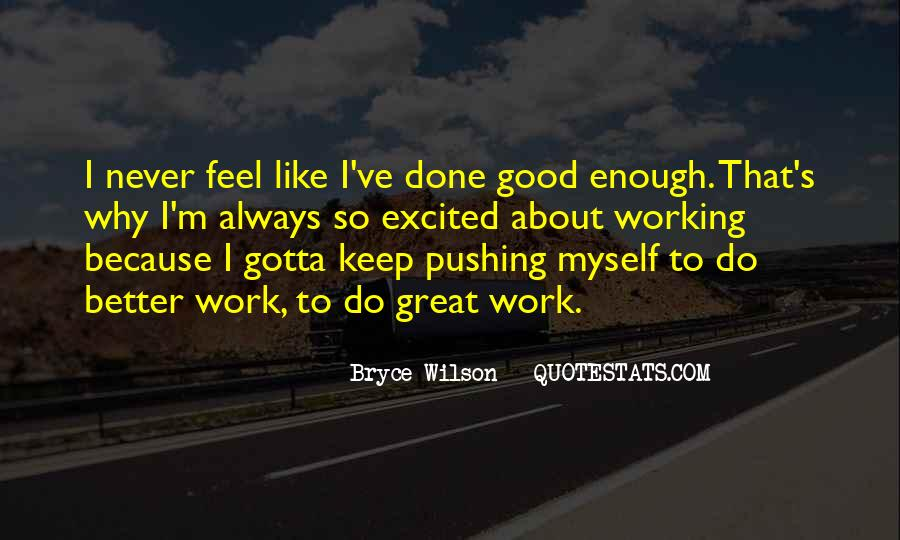 Do Good Work Quotes #32269