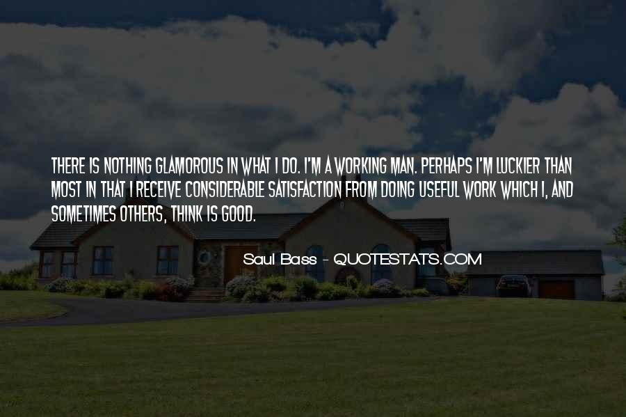 Do Good Work Quotes #47632