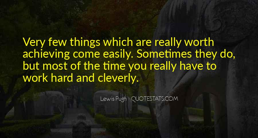 Do Hard Things Quotes #268328