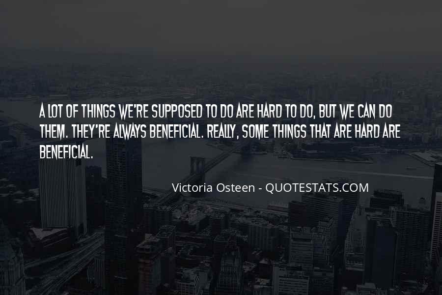 Do Hard Things Quotes #302203