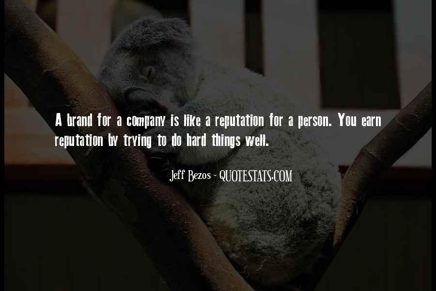 Do Hard Things Quotes #326711