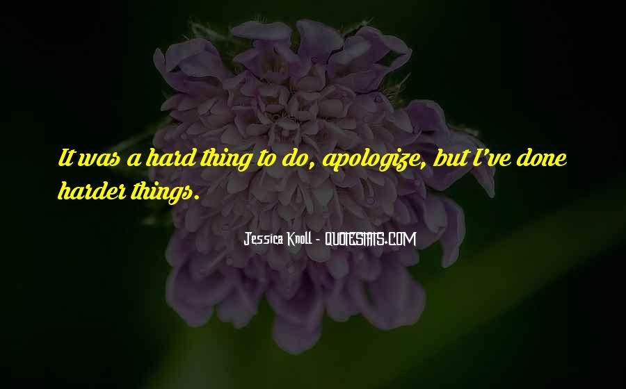 Do Hard Things Quotes #398826