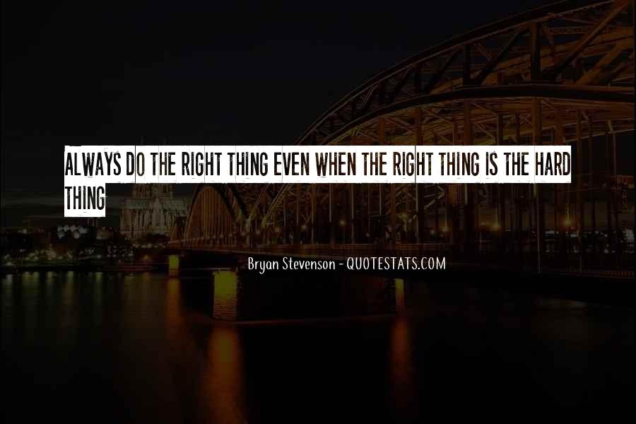 Do Hard Things Quotes #403901