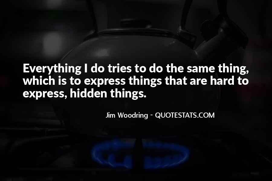 Do Hard Things Quotes #447203
