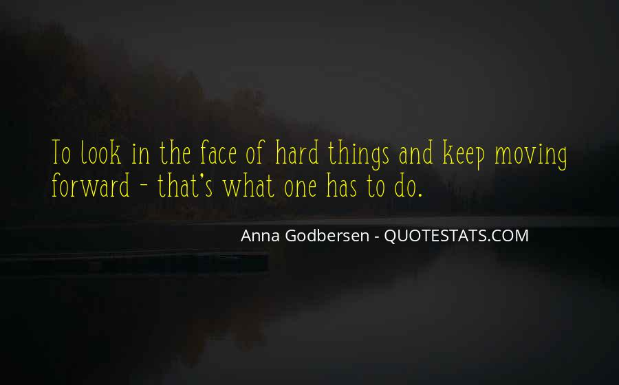 Do Hard Things Quotes #537866
