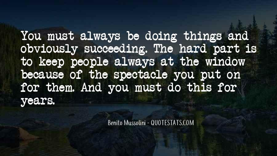 Do Hard Things Quotes #69377
