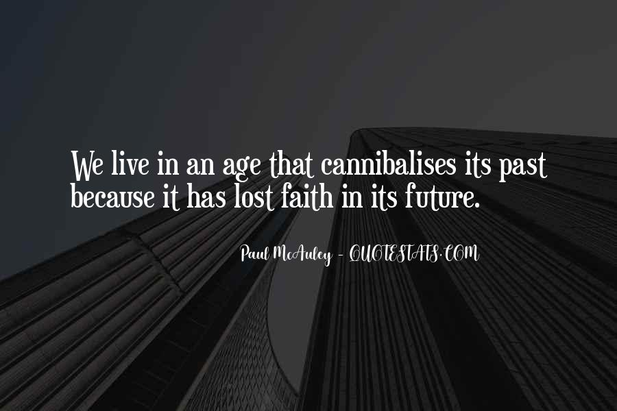 Do Not Live In The Future Quotes #49337