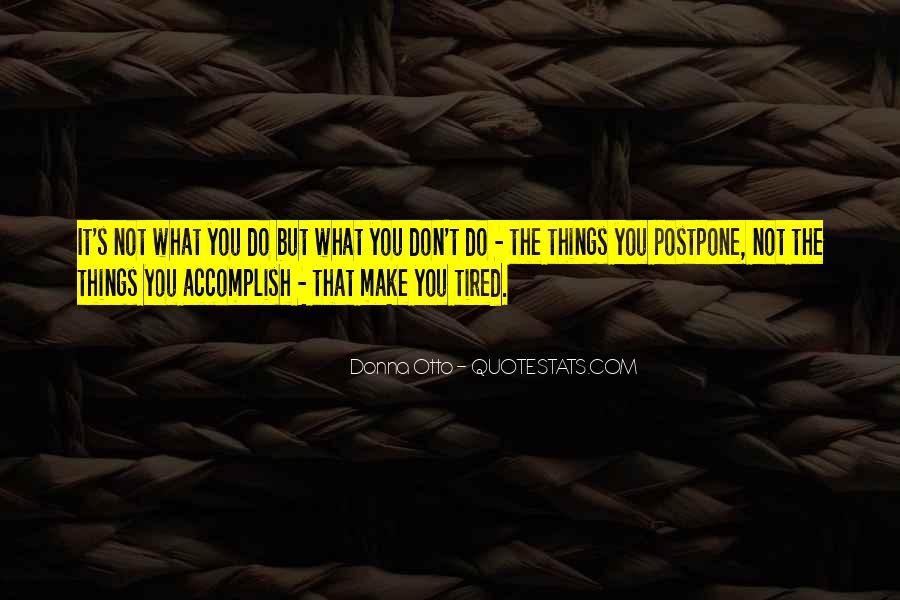 Do Not Postpone Quotes #125068