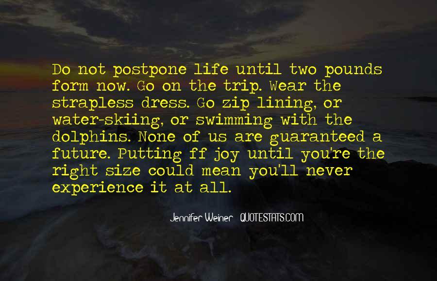 Do Not Postpone Quotes #1648286