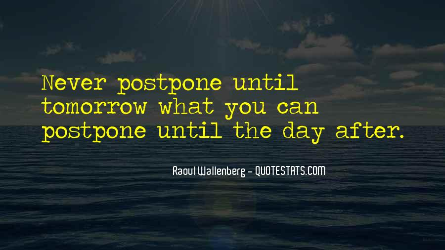 Do Not Postpone Quotes #192488