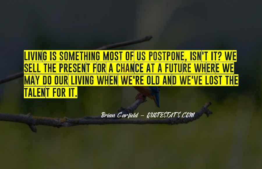 Do Not Postpone Quotes #292394