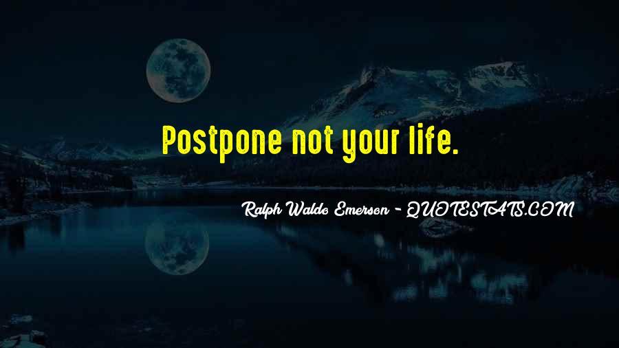 Do Not Postpone Quotes #299086