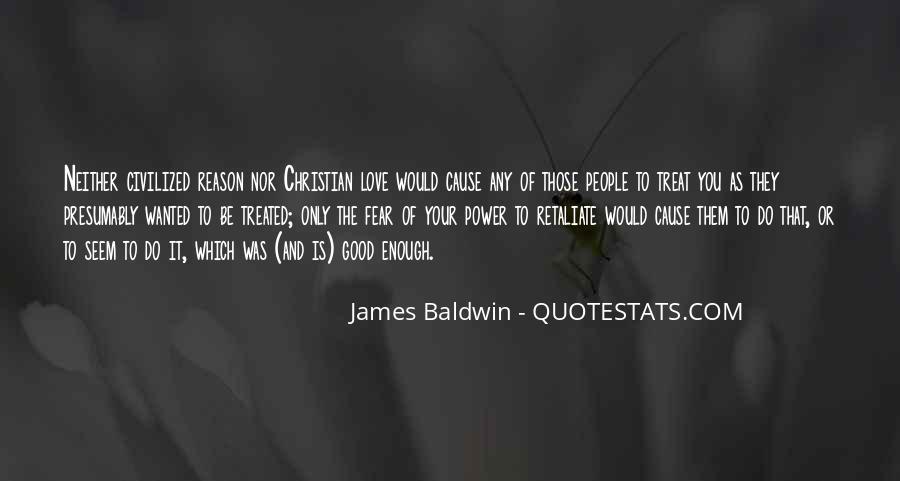 Do Not Retaliate Quotes #1018174