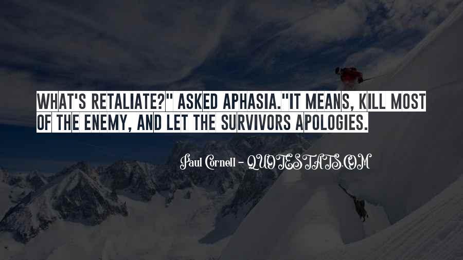 Do Not Retaliate Quotes #1068162