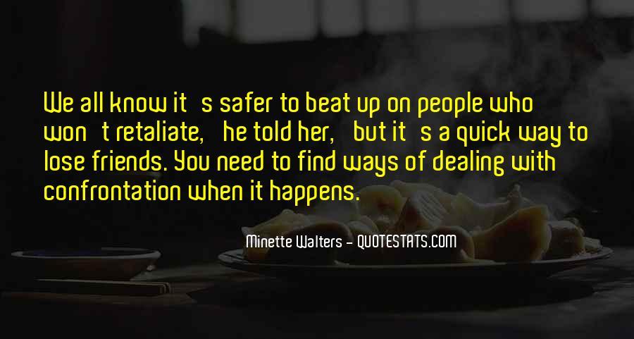 Do Not Retaliate Quotes #1110259