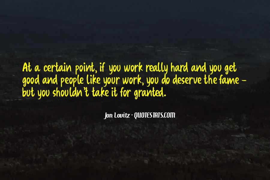 Top 34 Do Not Take Someone For Granted Quotes Famous Quotes
