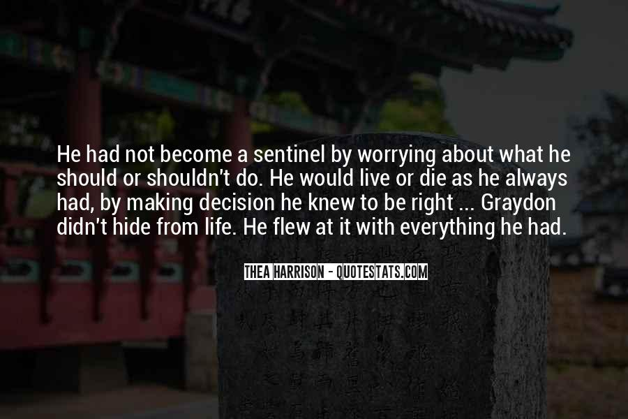 Do Not Worrying Quotes #326893
