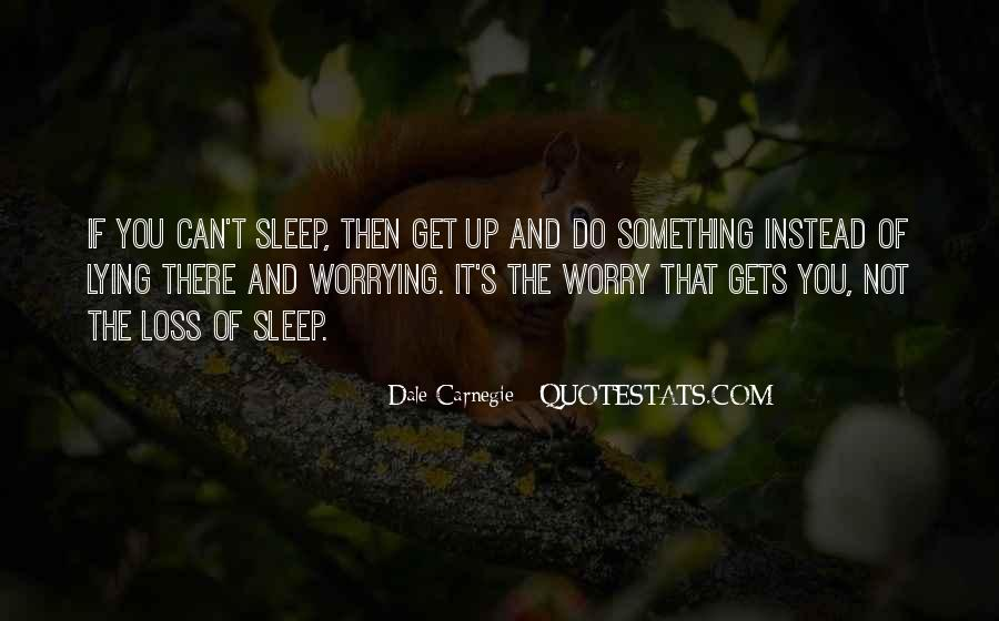 Do Not Worrying Quotes #394445
