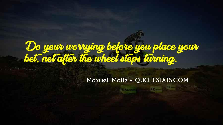 Do Not Worrying Quotes #415034