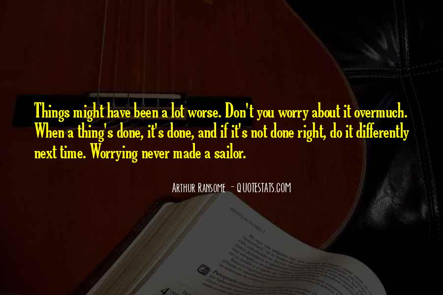 Do Not Worrying Quotes #462582