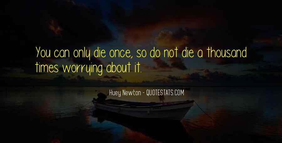Do Not Worrying Quotes #60220